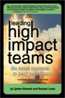 Leading High Impact Teams: The Coach Approach to Peak Performance